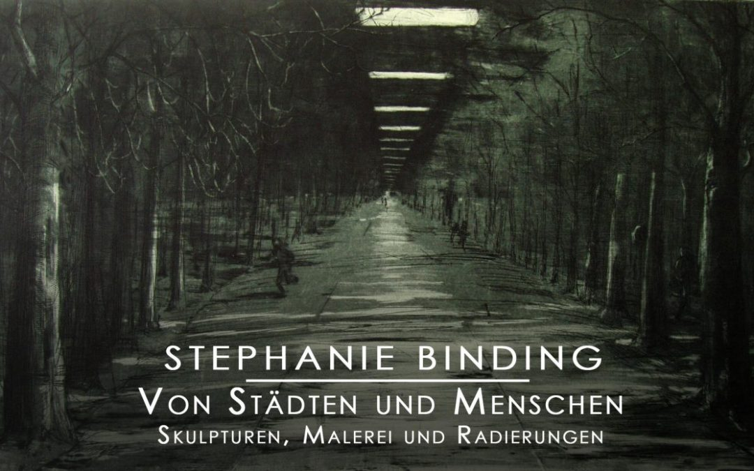 """Update 10.09.2018: VERNISSAGE – Stephanie Binding presents """"Of cities and people – Sculptures, paintings and etchings"""" & concert with the flute and the guitar"""