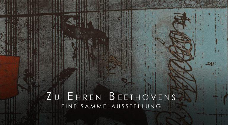 Update 27.04.2020 – Fotos der VERNISSAGE und KONZERT: Zu Ehren Beethovens – Eine Sammelausstellung
