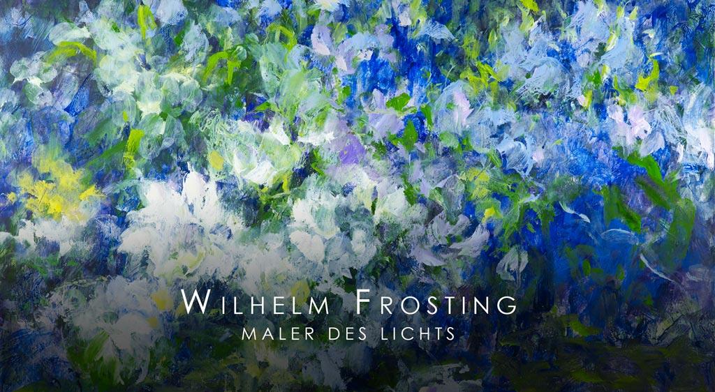 Update 14.09.2020 – Fotos von VERNISSAGE: Wilhelm Frosting – Maler des Lichts