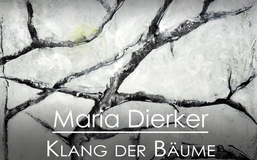 """Titelbild der Ausstellung """"Klang der Bäume"""" von Maria Dierker"""